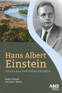 """Cover of the book titled """"Hans Albert Einstein: His Life as a Pioneering Engineer."""""""