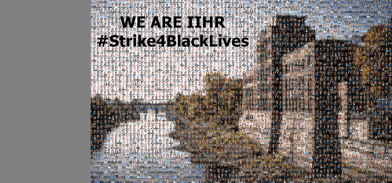 """A mosaic of photos of IIHR people superimposed on Stanley Hydraulics Lab, with the words """"We Are IIHR, #Strike4BlackLives"""""""